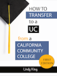 How to Transfer to a UC from a California Community College