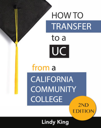 How to transfer to a UC from a CA community college - 2nd edition