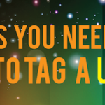 16 Things You Need To Know To TAG To A UC