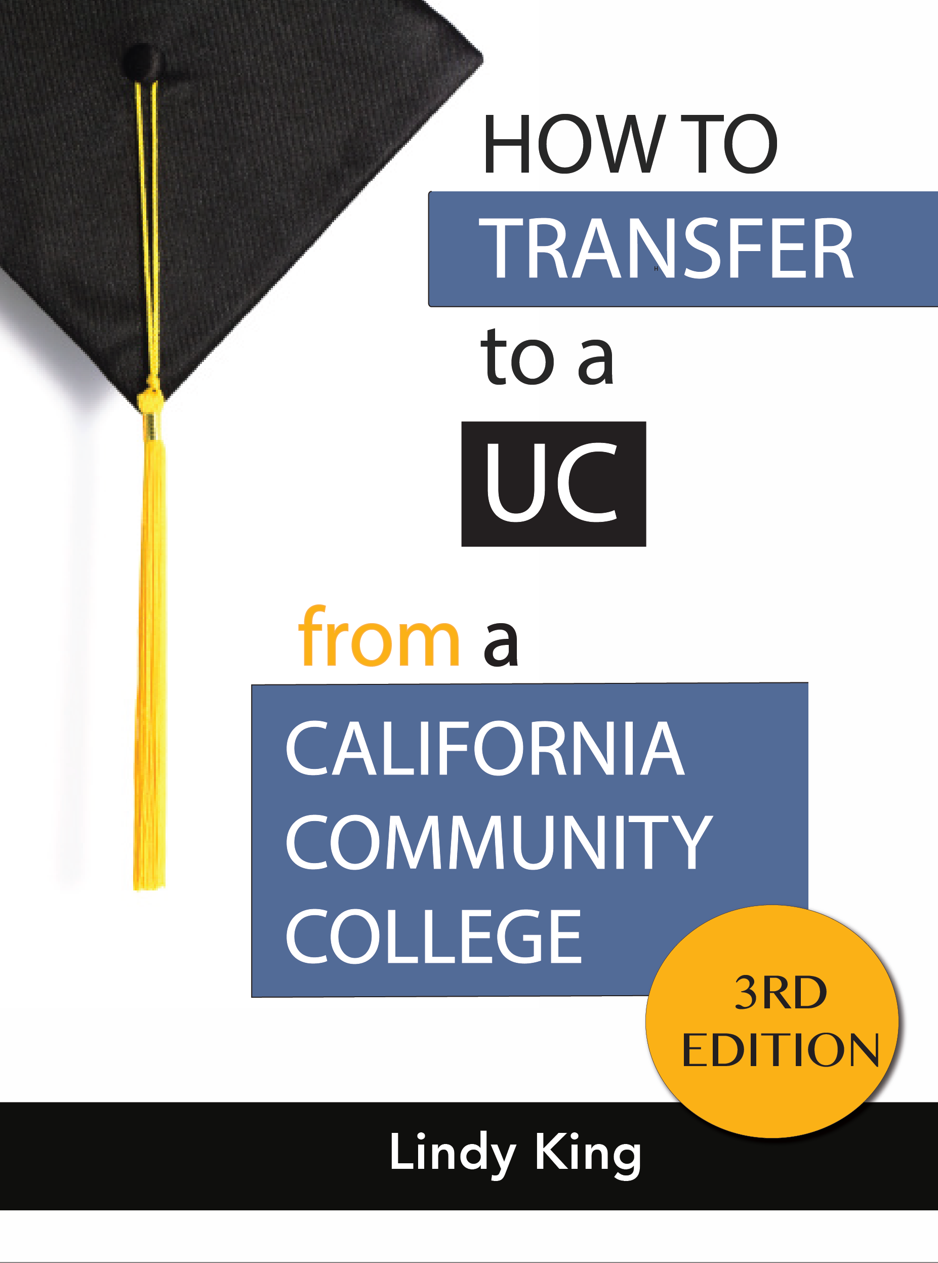 How to Transfer to a UC, 3rd edition